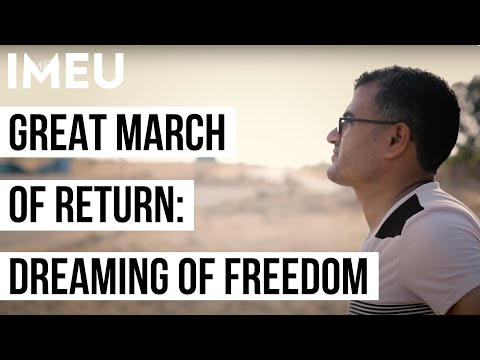 Great March of Return: Dreaming of Freedom