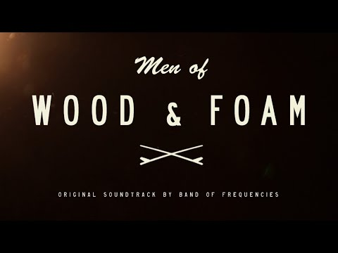 Band of Frequencies - Men of Wood & Foam