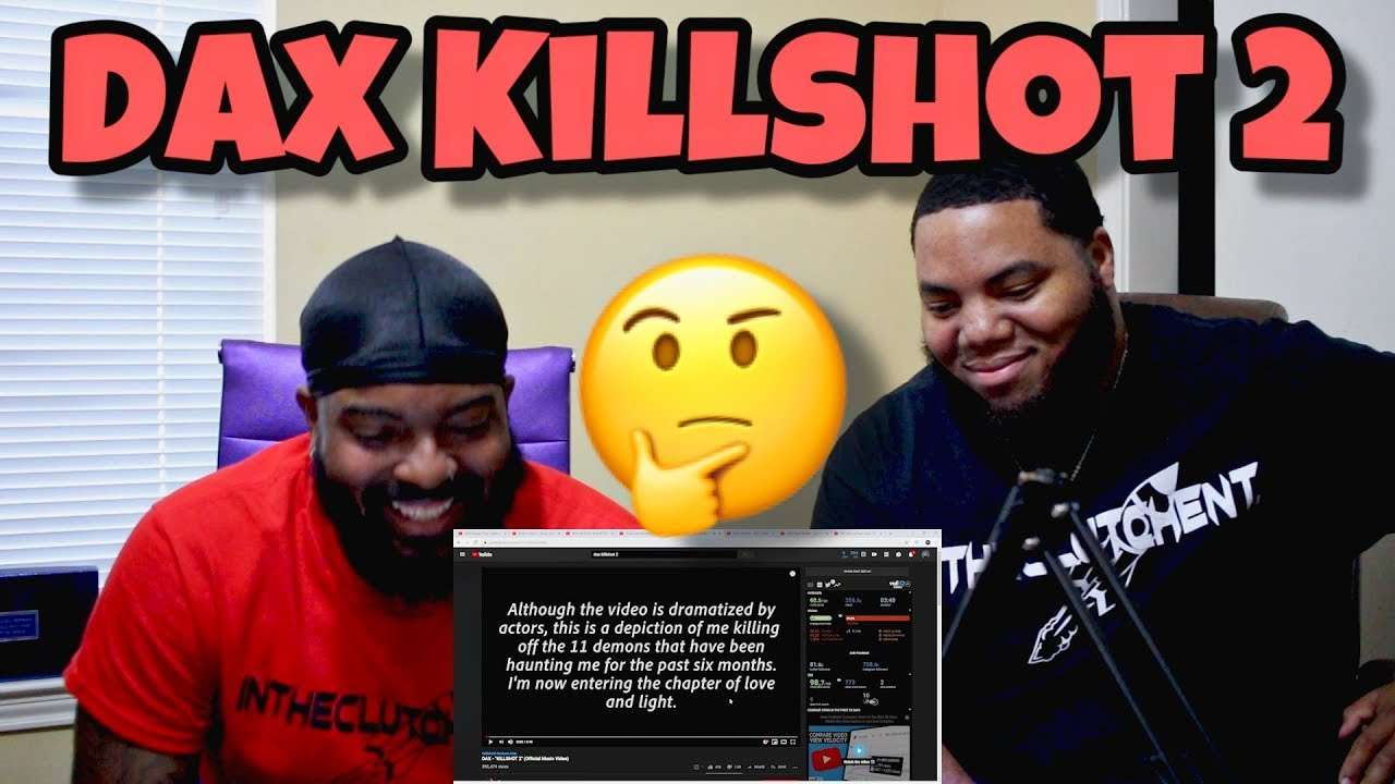 "Download DAX - ""KILLSHOT 2"" (Official Music Video) (REACTION)"