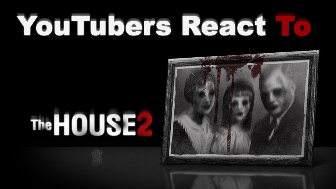 YouTubers React To House 2