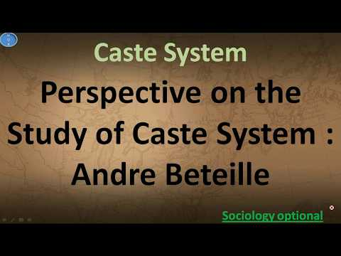 Caste System Perspective on the study of caste Andre Beteille Sociology Optional UPSC CSE