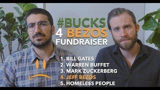 #Bucks4Bezos fundraiser
