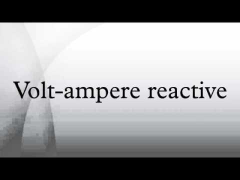 Volt-ampere reactive