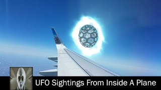 UFO Sightings From Inside A Plane May 29th 2017