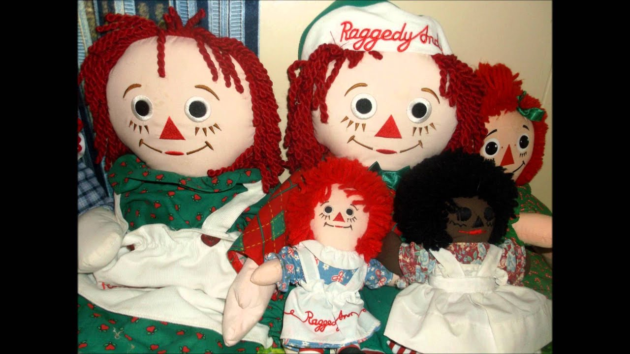 my raggedy ann u0026 andy collection youtube