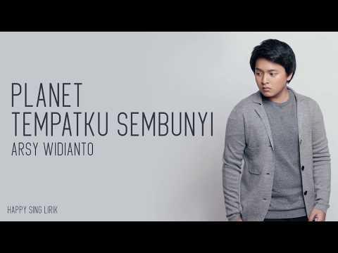 Planet Tempatku Sembunyi - Arsy Widianto (Lirik)