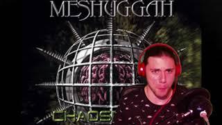 Corridor of Chameleons (Meshuggah) - Review/Reaction
