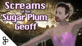 Music Remix - Screams of the Sugar Plum Geoff