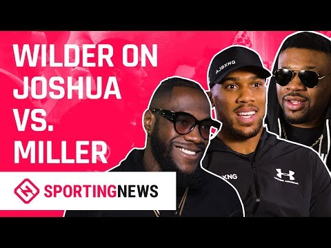 Anthony Joshua and Jarrell Miller Respond to Deontay Wilder