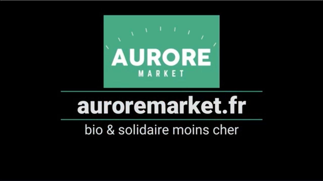 043a777f0d3 Aurore Market - des produits bio en ligne moins cher - YouTube