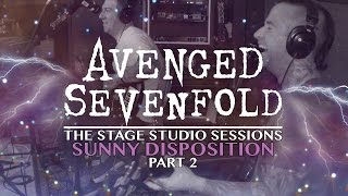 "Avenged Sevenfold: ""The Stage"" Studio Sessions - ""Sunny Disposition"" Pt. 2"