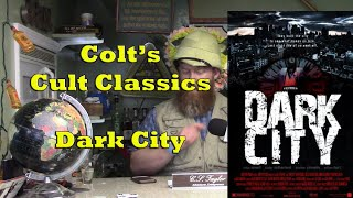 Colt's Cult Classics - Dark City