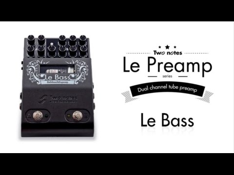 Two Notes Le Bass Preamp Pedal - Test by Voron