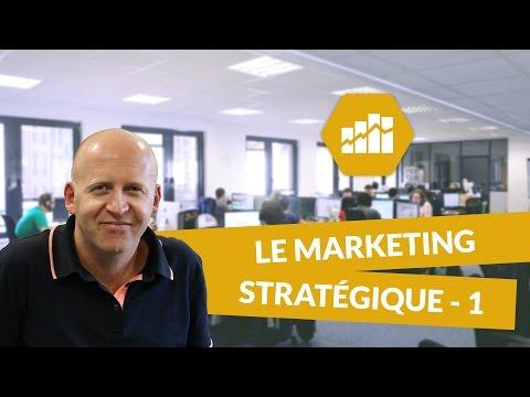 Le marketing stratégique (1/2) - Marketing - digiSchool