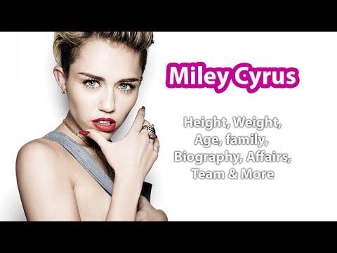 Miley Cyrus Height, Weight, Age, Body Statistics, Net Worth and Boyfriends