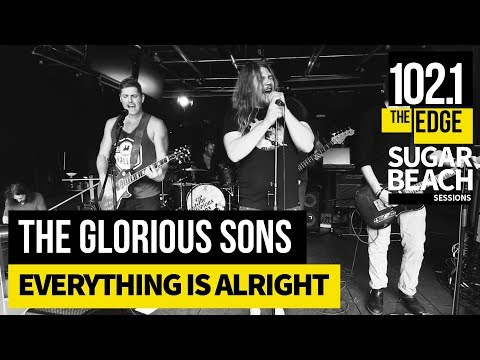 The Glorious Sons - Everything Is Alright (Live at the Edge)