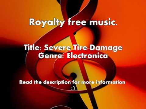 Royalty Free Music | Electronic | Severe Tire Damage