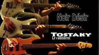 Noir Désir - Tostaky (le continent) - Guitare et basse cover