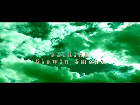 $achino - Blowin Smoke (Official Video)