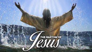 The Baptism of Jesus