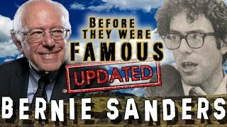 BERNIE SANDERS - Before They Were Famous UPDATED