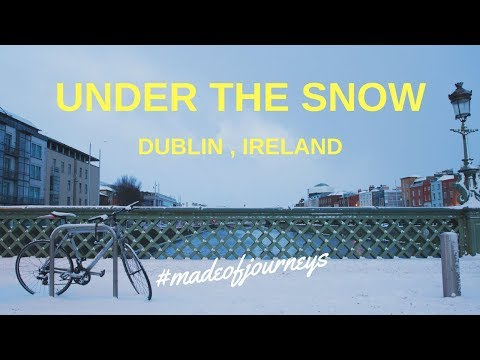 Under The Snow | Dublin City Guide by Made of Journeys