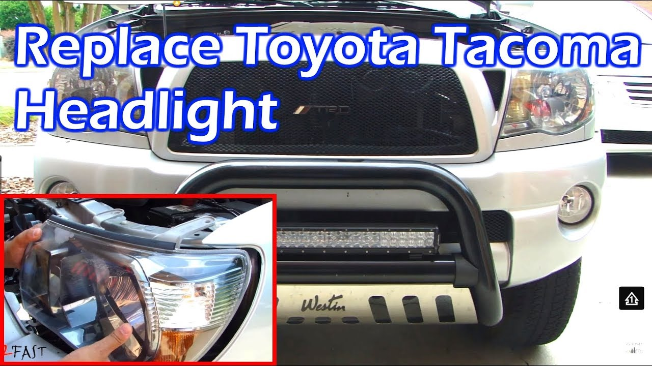 Toyota Tacoma Headlight Replacement 2005 2017