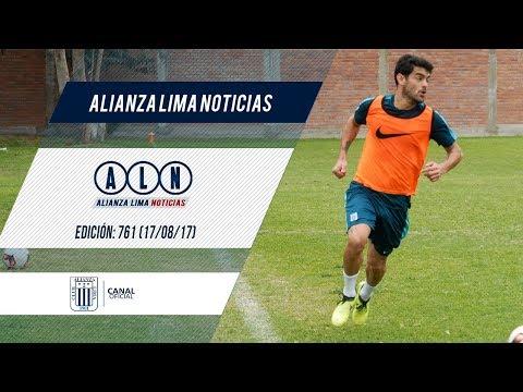 Alianza Lima Noticias: Edición 761 (17/08/17)