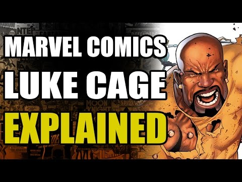 Marvel Comics: Luke Cage Explained