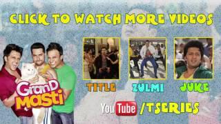 Tu Bhi Mood Mein Full Video Song Grand Masti 2013 Movie Vivek Oberai, Aftab shivdasani