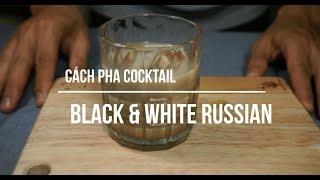 Cocktail WHITE RUSSIAN (Người Nga trắng) - phim The big Lebowski