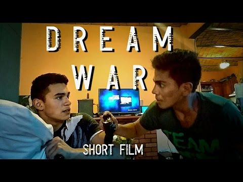 DREAM WAR - Short film