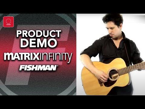 Fishman Matrix Infinity Product Demo