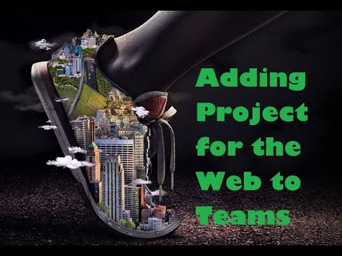 add-project-for-the-web-to-teams