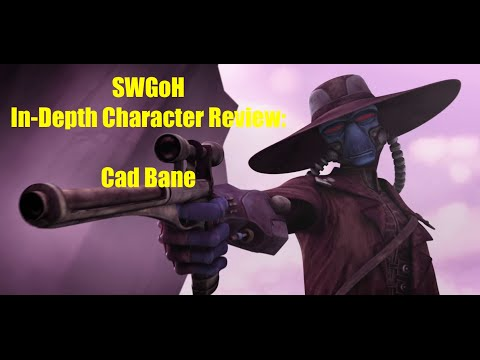 Star Wars Galaxy Of Heroes In-Depth Character Review: Cad Bane