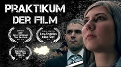 Praktikum - Der Film (Preisgekrönter Kurzfilm)