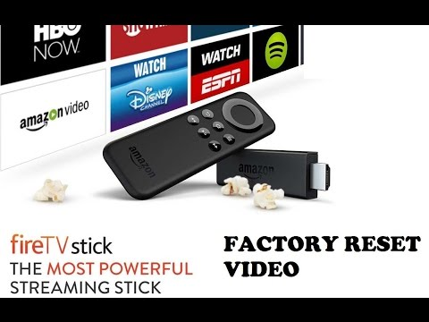 Reset Amazon Fire TV Stick to Factory Setting