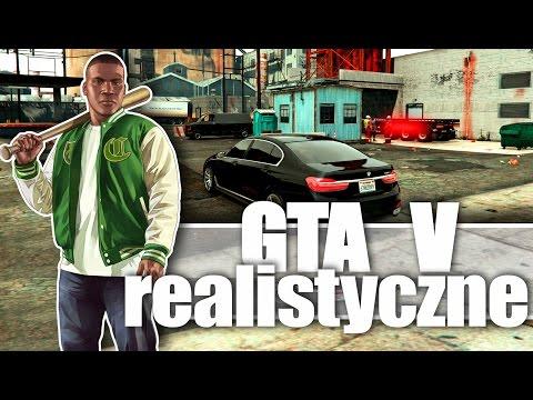 GRAND THEFT AUTO V - Ultra Realistyczne Mody! Feat. Mati
