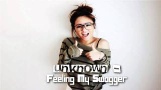 Watch Unknown Feeling My Swagger video