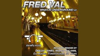 What Is Underground (Tomatochan Fred Is Friend Remix)