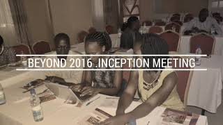 BEYOND 2016 INCEPTION MEETING