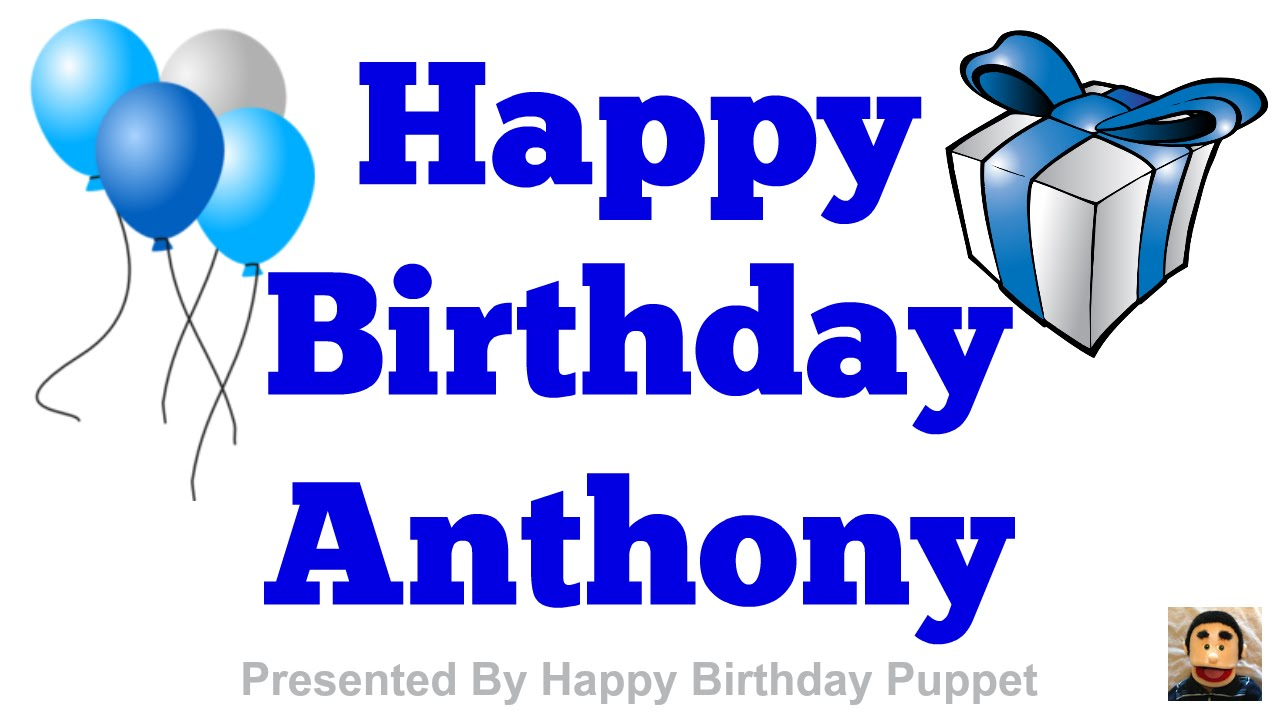maxresdefault happy birthday anthony best happy birthday song ever youtube