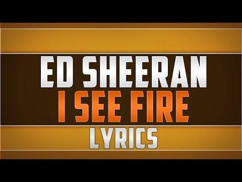 Ed Sheeran- I See Fire Lyrics