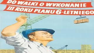 Do Roboty! - To Work! (Polish communist song)