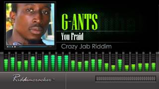 G-Ants - You Fraid (Crazy Jab Riddim) [Soca 2015] [HD]