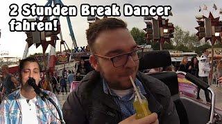 1+1 Stunden Break Dancer fahren!   Das Experiment, Steinert Kirmes Lüdenscheid 2016