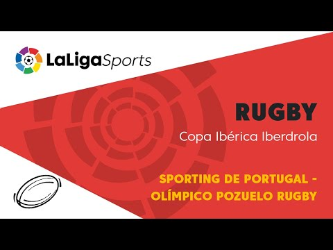 📺 Copa Ibérica Iberdrola: Sporting de Portugal - Olímpico Pozuelo Rugby