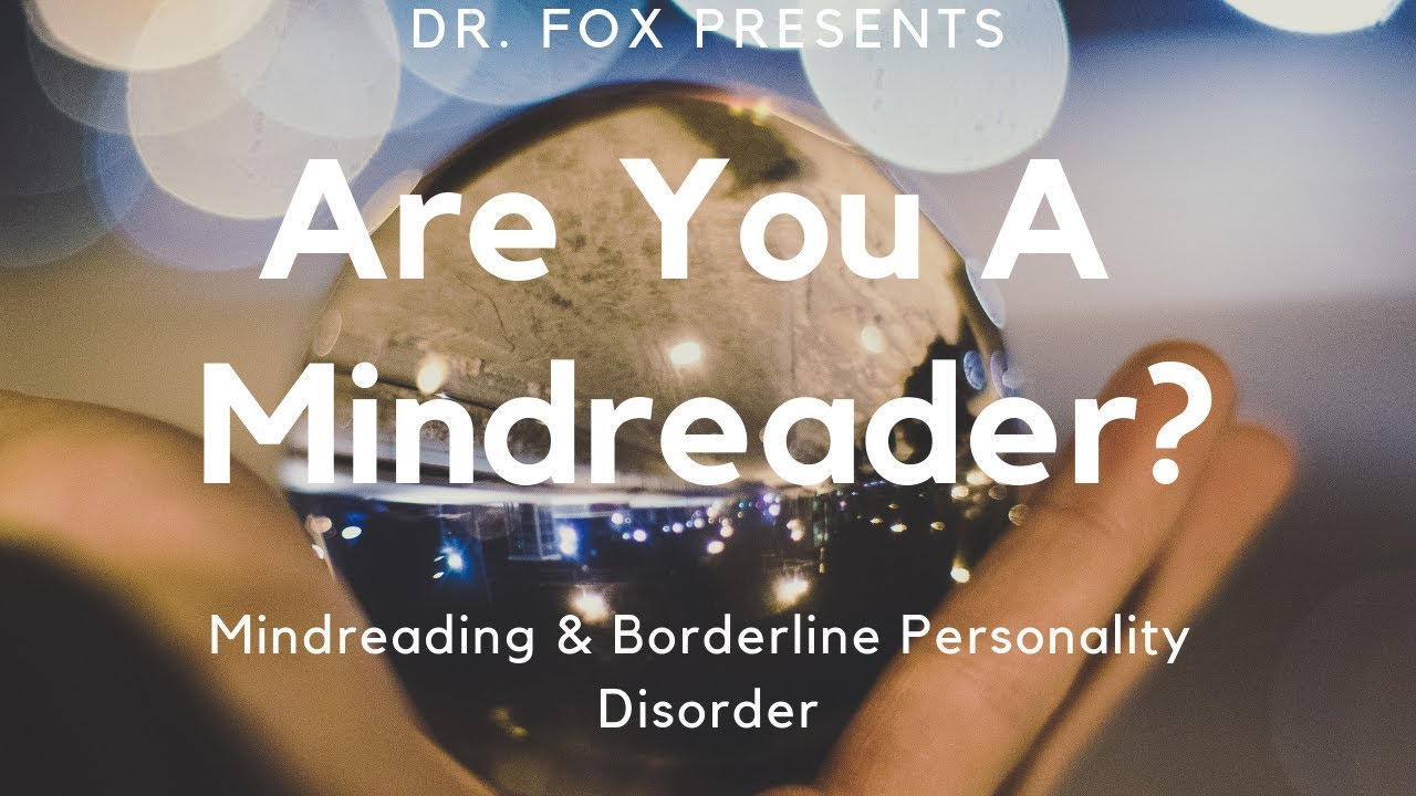 Mindreading and Borderline Personality Disorder