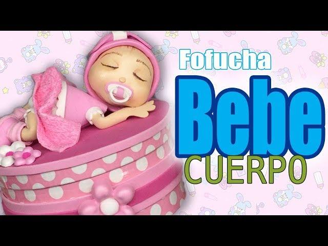 Fofucha bebe - baby fofucha