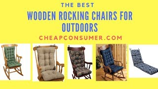 Best Wooden Rocking Chairs For Outdoors-CheapConsumer.com